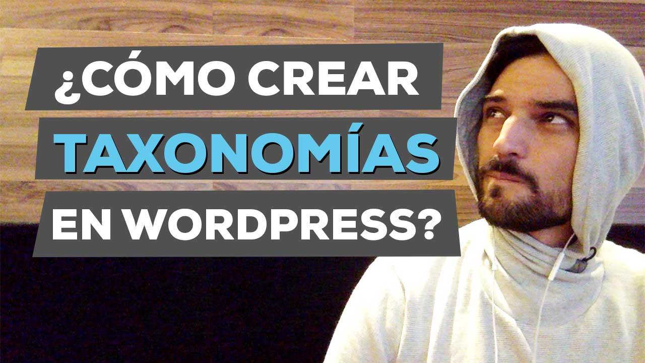 como crear taxonomias en wordpress