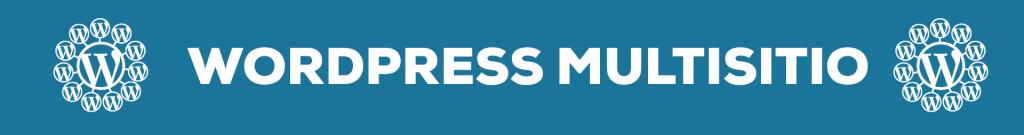 wordpress soporta multisitio