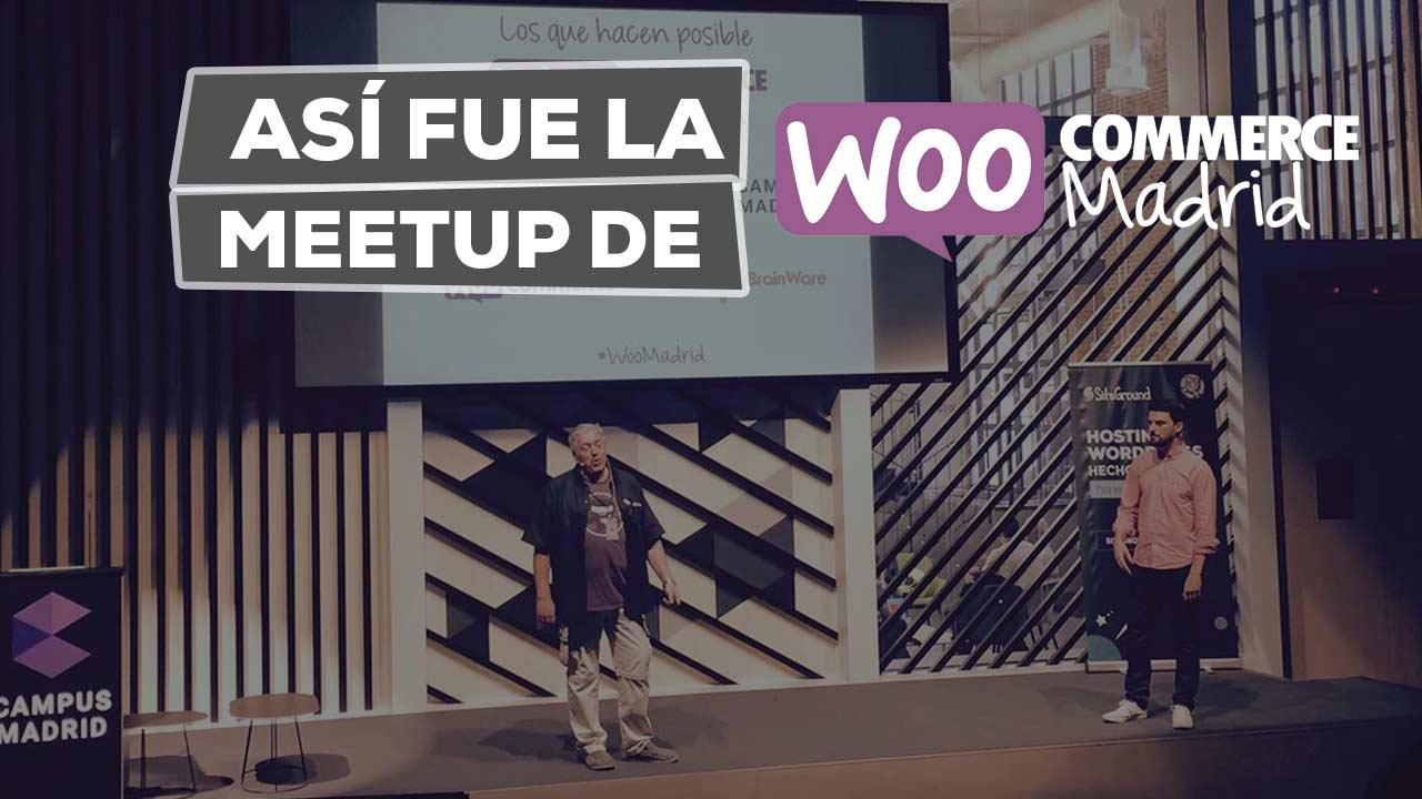 Así fue la Meetup de WooCommerce Madrid