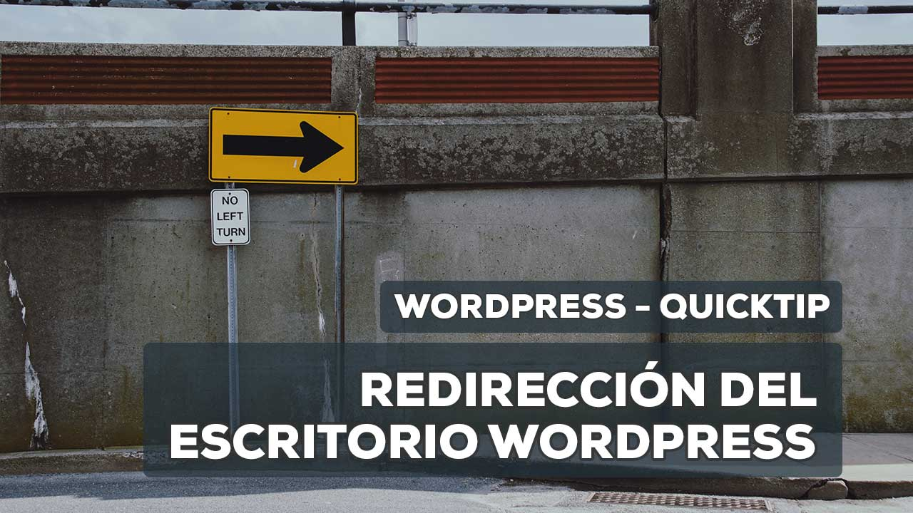 redirección escritorio WordPress roles usuario